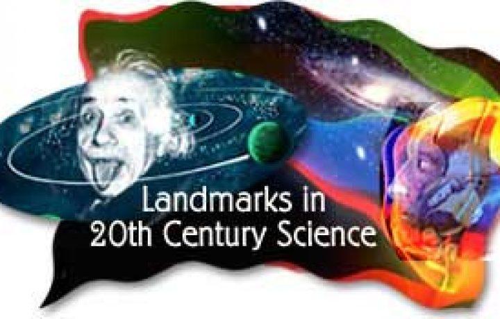Landmarks in 20th Century Science 2